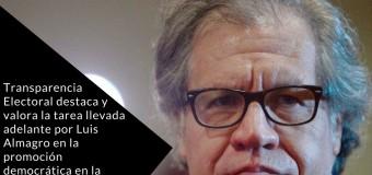 Declaración de Transparencia Electoral en apoyo a Luis Almagro