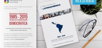 """Transparencia Electoral lanza su libro """"Elecciones en Latinoamérica: 1985-2015. 30 años de transformación democrática""""."""