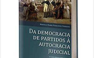 Reseña del libro: Da Democracia de Partidos à Autocracia Judicial: o caso brasileiro no divã