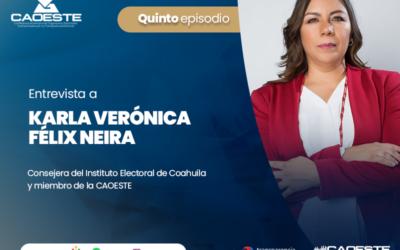 Episodio 05: Karla Verónica Félix Neira