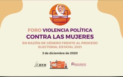 """El IEEM celebró el foro virtual """"Violencia política contra las mujeres en razón de género frente al proceso electoral estatal 2021"""""""