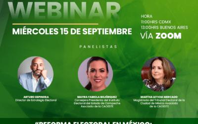 """Webinar- """"Reforma electoral en México: Justificación y posibles efectos"""""""